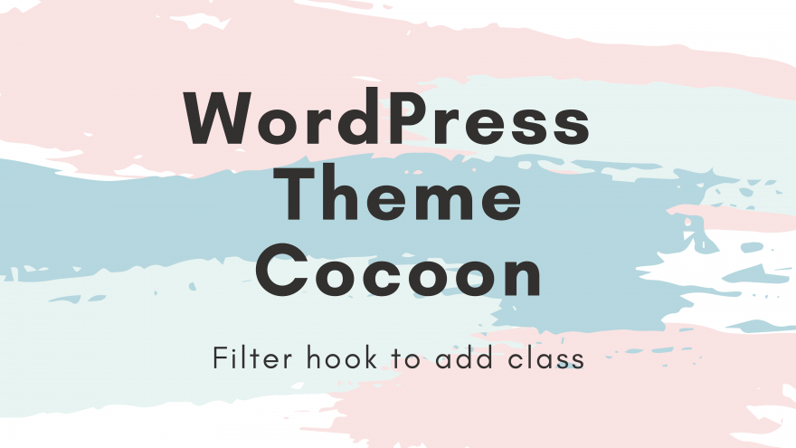 Cocoonのフィルターフックを使いclassを追加