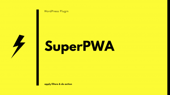 WordPressプラグイン「SuperPWA」のフックの一覧