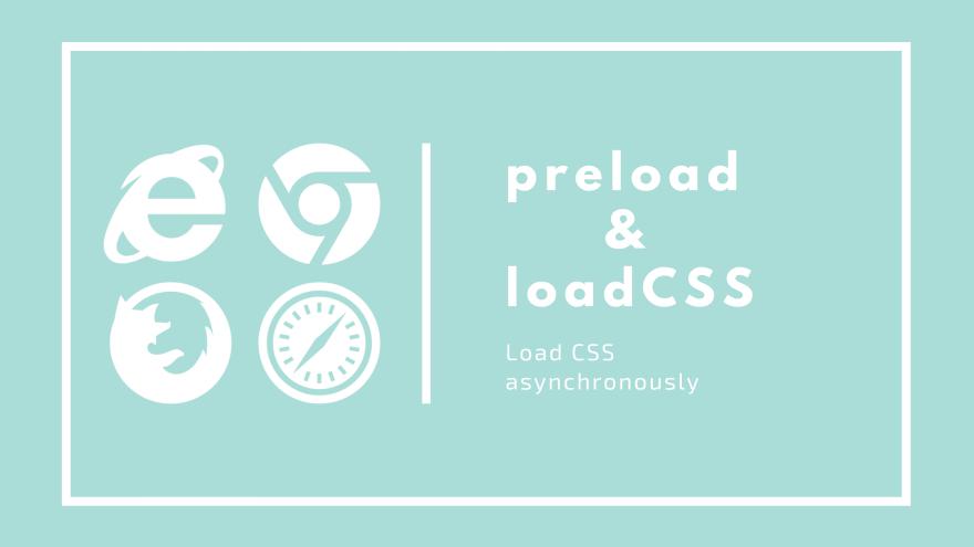 PolyfillのloadCSSを使い全てのブラウザでpreloadによる非同期でのCSSの読み込み方法