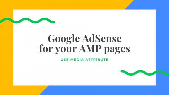 media属性を使いAMPページでGoogle AdSenseの広告サイズを画面幅に応じて変更する方法
